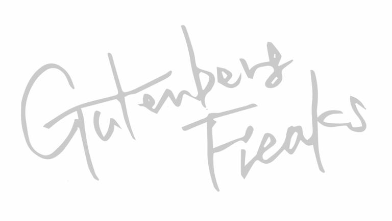 Gutenberg Freaks