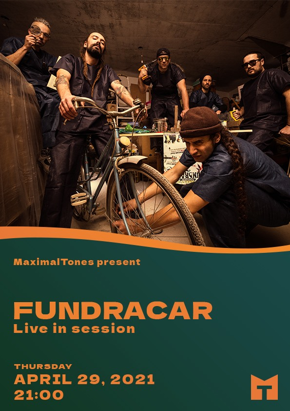Fundracar live on MaximalTones