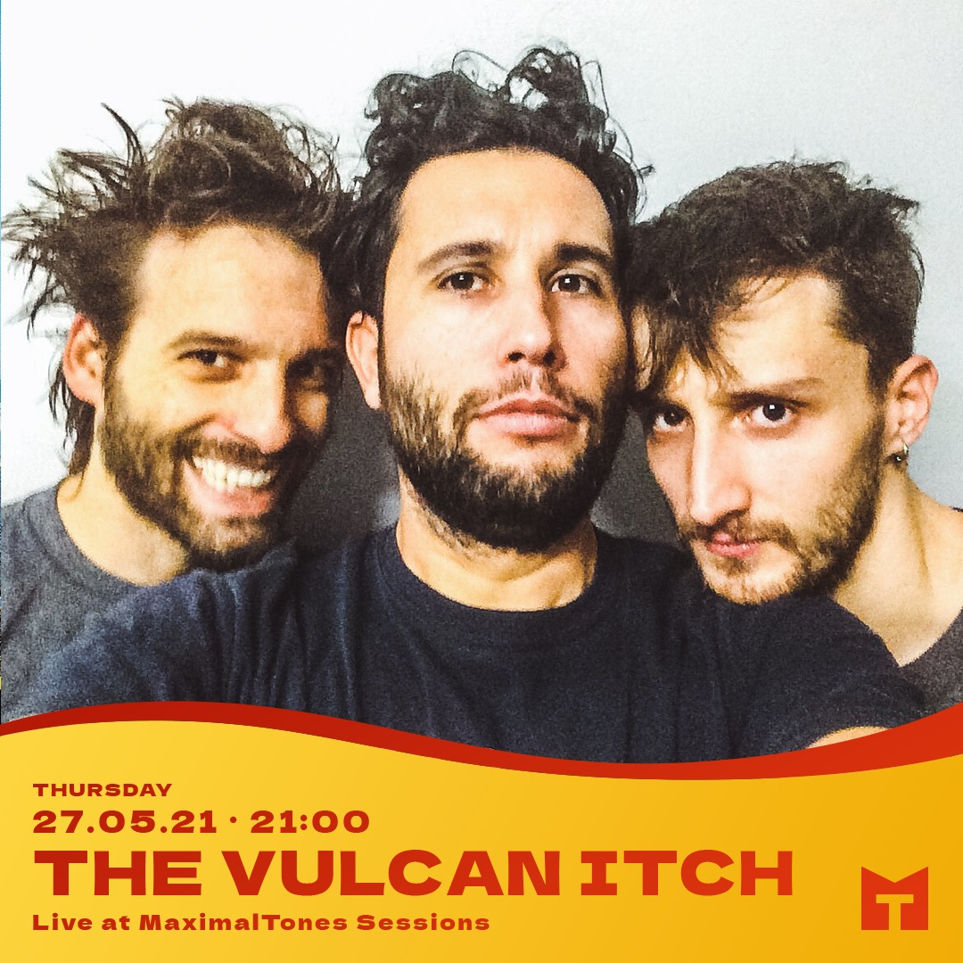 The Vulcan Itch live on MaximalTones (full session)