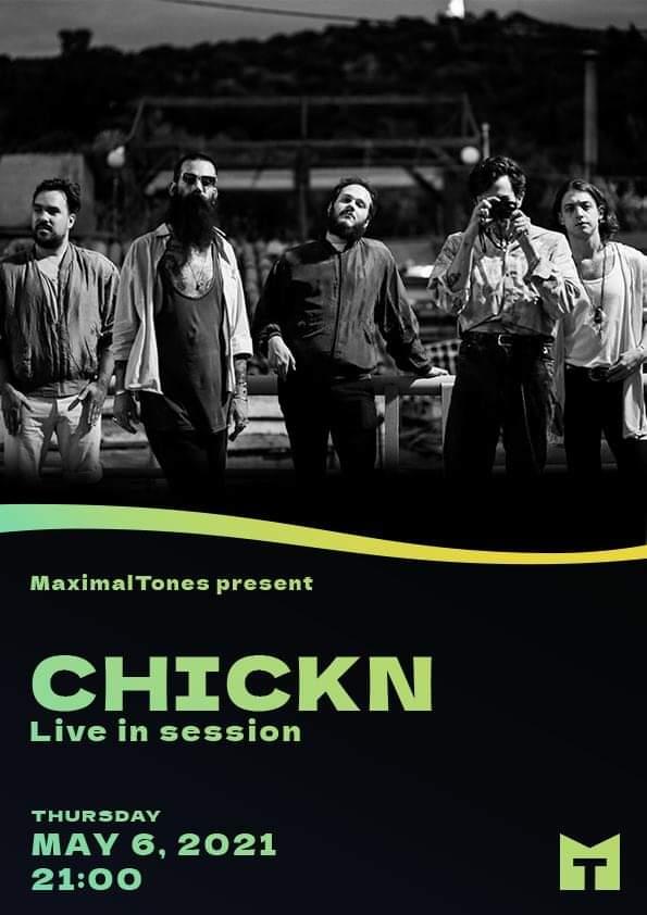 CHICKN live at MaximalTones sessions